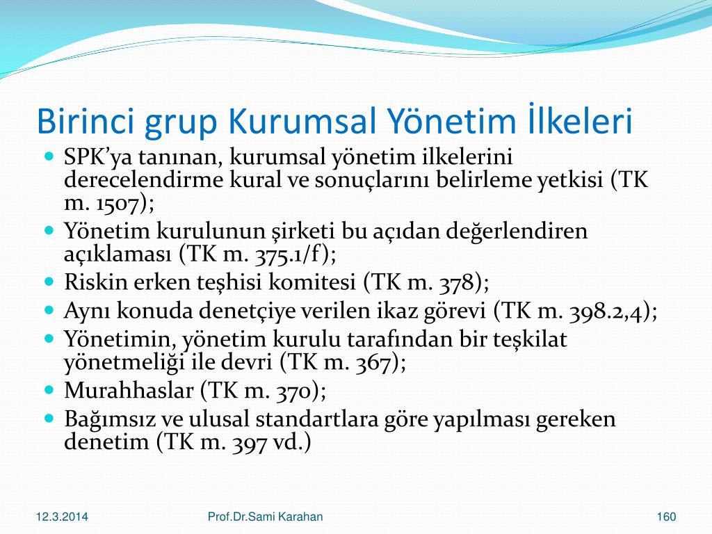 Birinci grup Kurumsal Yönetim İlkeleri