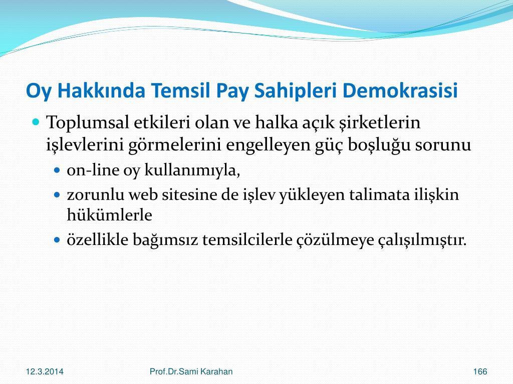 Oy Hakkında Temsil Pay Sahipleri Demokrasisi