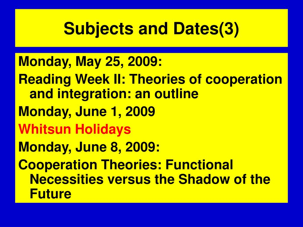 Subjects and Dates(3)
