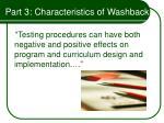 part 3 characteristics of washback