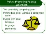part 6 promoting positive washback