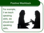 positive washback14