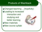 products of washback