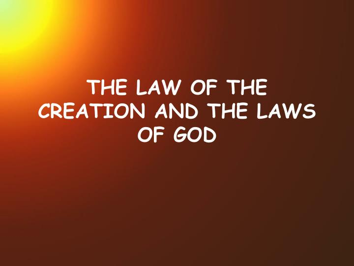 the law of the creation and the laws of god n.
