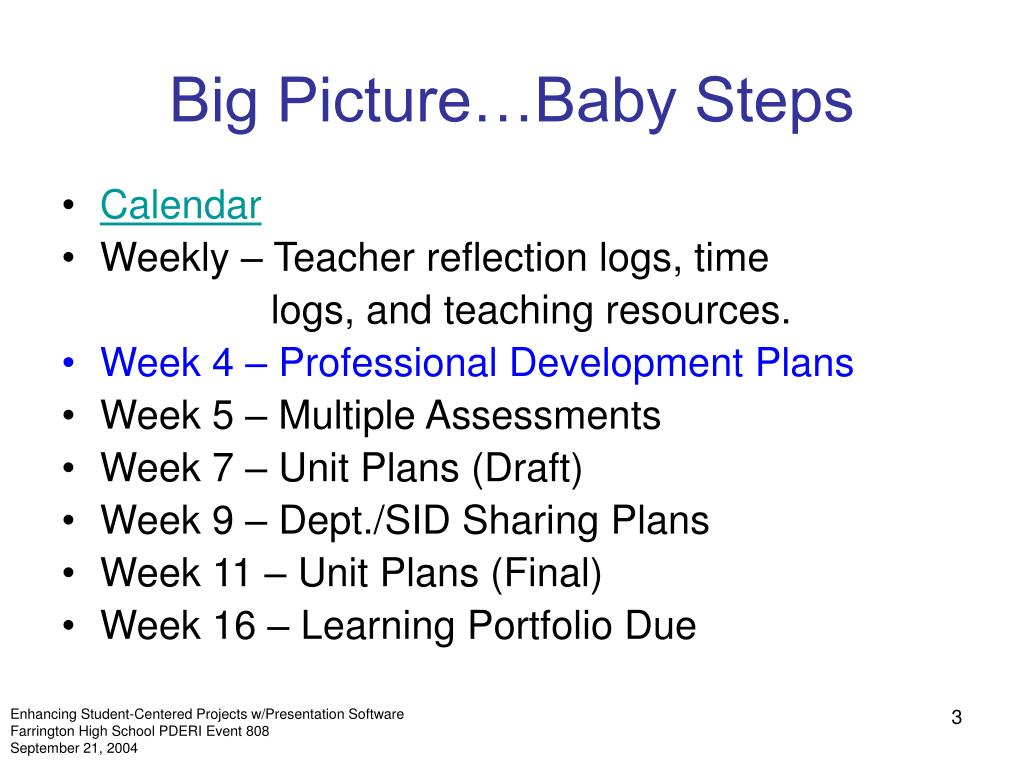 Big Picture…Baby Steps