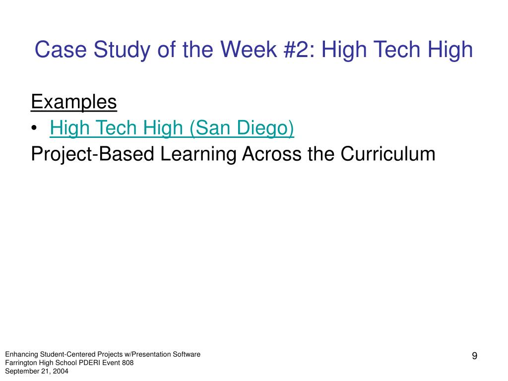 Case Study of the Week #2: High Tech High