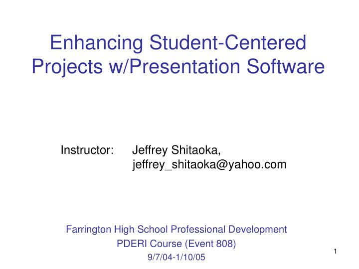 Enhancing student centered projects w presentation software