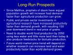 long run prospects