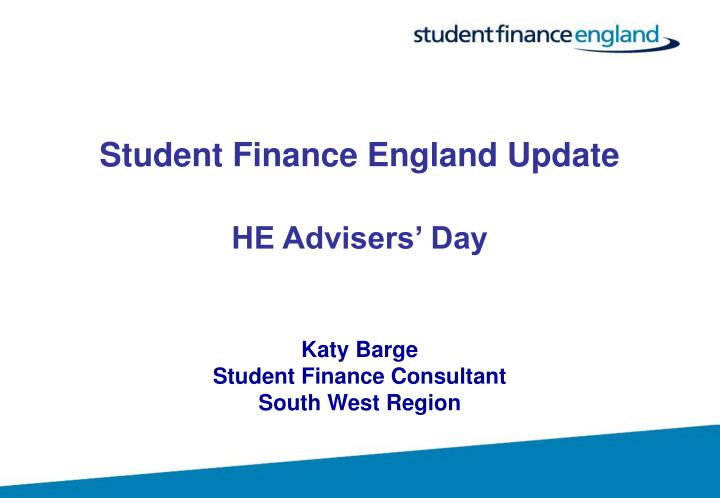 Student Finance England Update