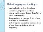 defect logging and tracking53