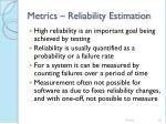 metrics reliability estimation