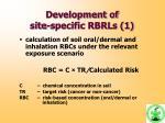 development of site specific rbrls 1