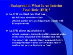 background what is an interim final rule ifr