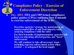 compliance policy exercise of enforcement discretion