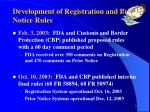 development of registration and prior notice rules