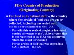 fda country of production originating country