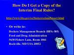 how do i get a copy of the interim final rules