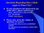 questions regarding does a rule apply to what i do