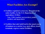 what facilities are exempt29
