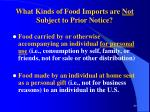 what kinds of food imports are not subject to prior notice