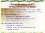 second workshop on icp meeting of national coordinators
