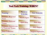 tool pack training when