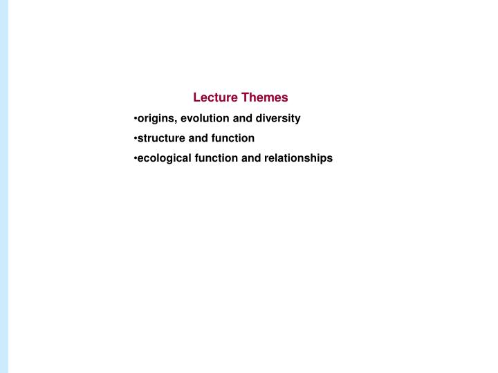 Lecture Themes