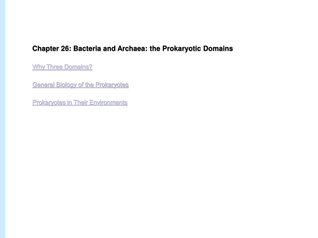 Chapter 26: Bacteria and Archaea: the Prokaryotic Domains