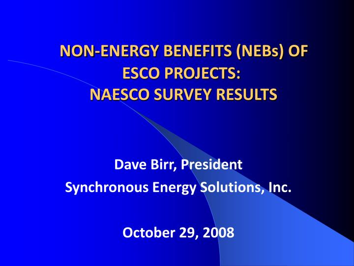non energy benefits nebs of esco projects naesco survey results n.