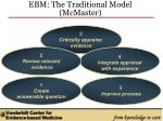 ebm the traditional model mcmaster