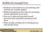 realities for managed care