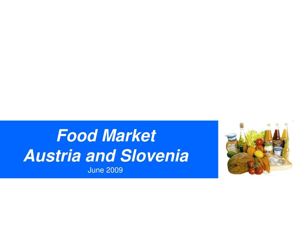 food market austria and slovenia june 2009 l.