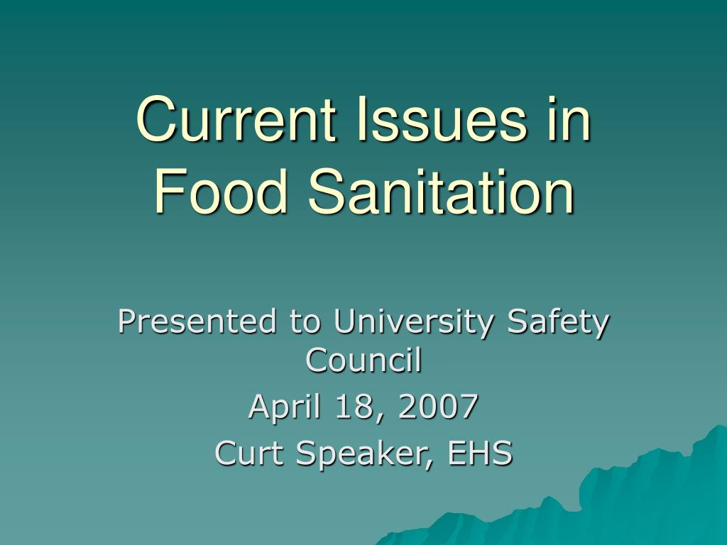 current issues in food sanitation l.