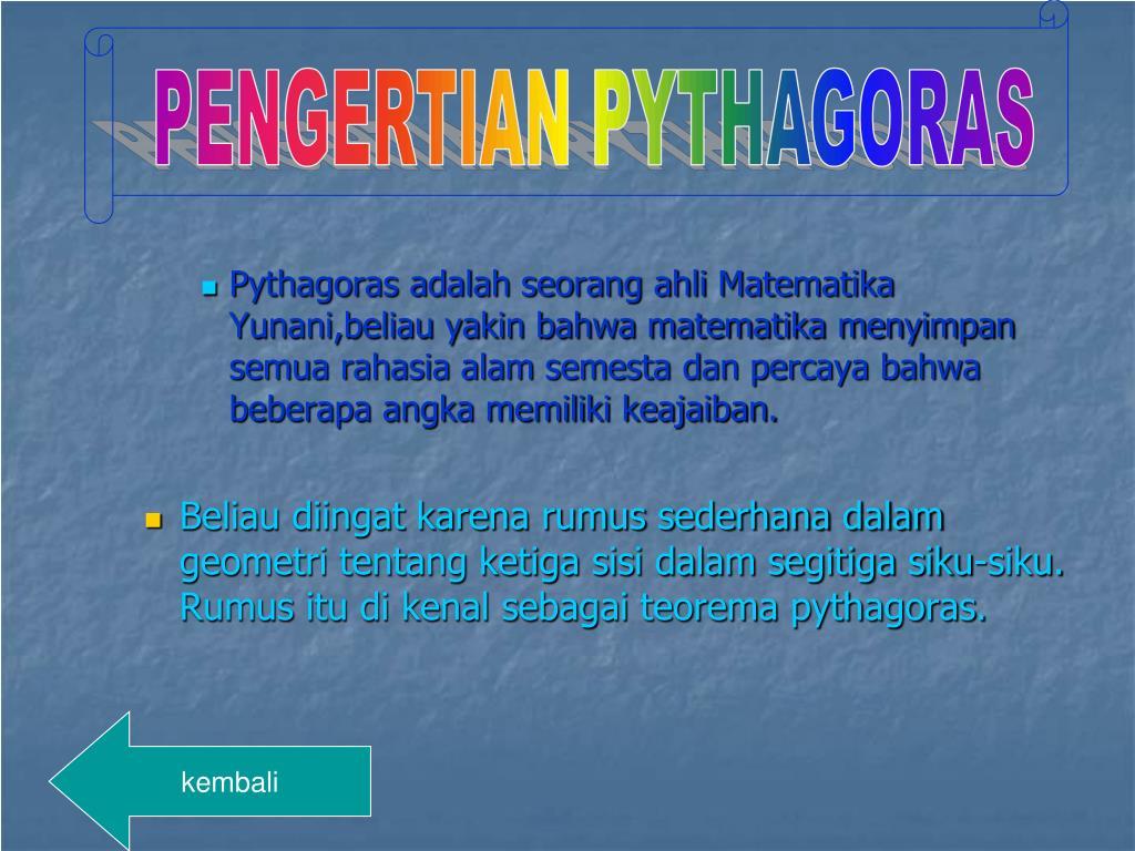 PENGERTIAN PYTHAGORAS