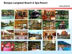 berjaya langkawi beach spa resort more pictures