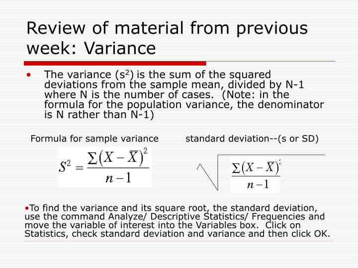 review of material from previous week variance n.