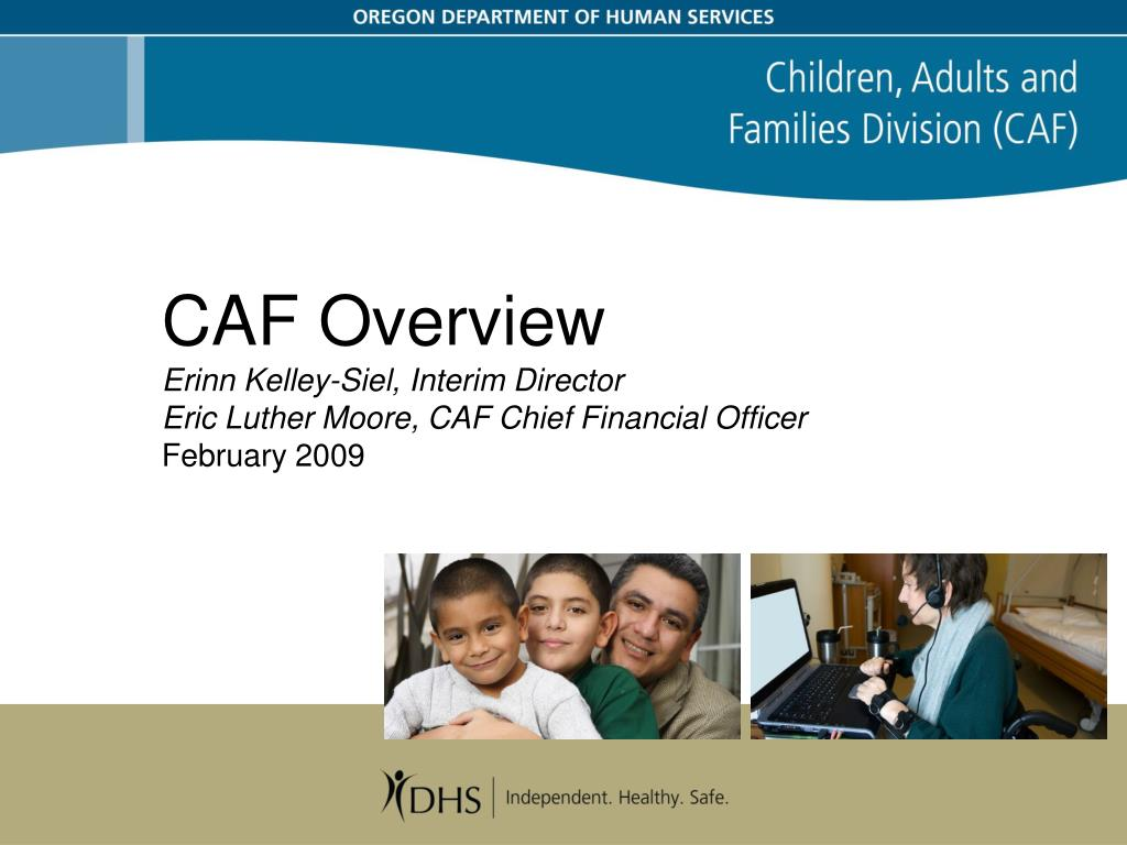CAF Overview