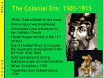 the colonial era 1500 1815