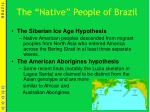 the native people of brazil