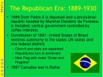 the republican era 1889 1930