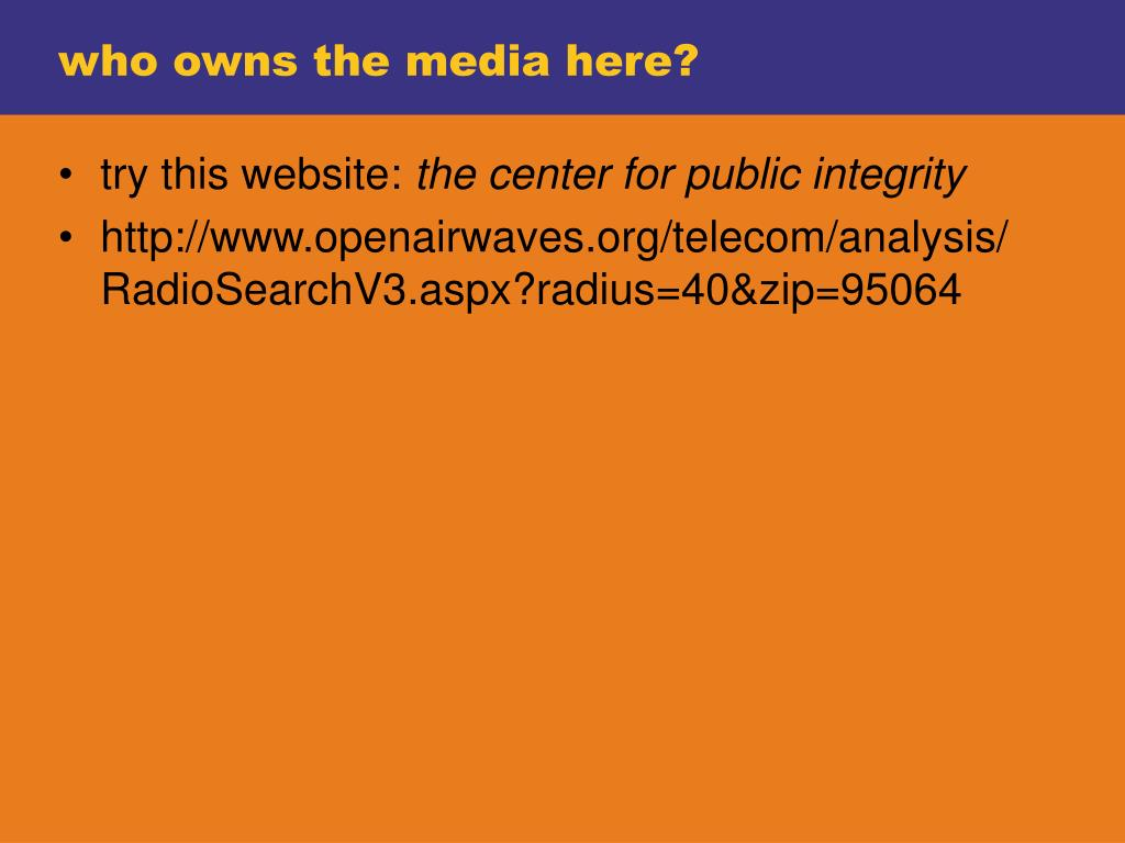who owns the media here?