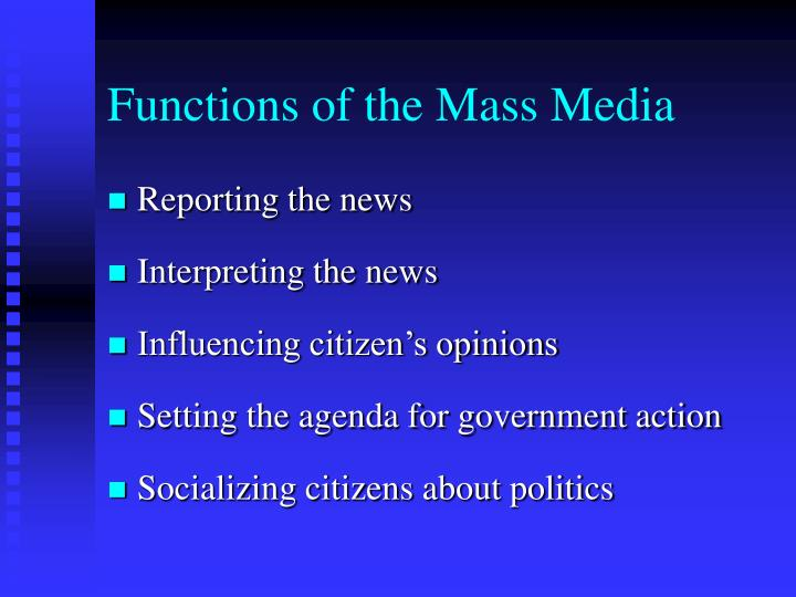 Functions of the mass media