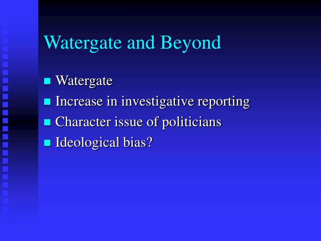 Watergate and Beyond