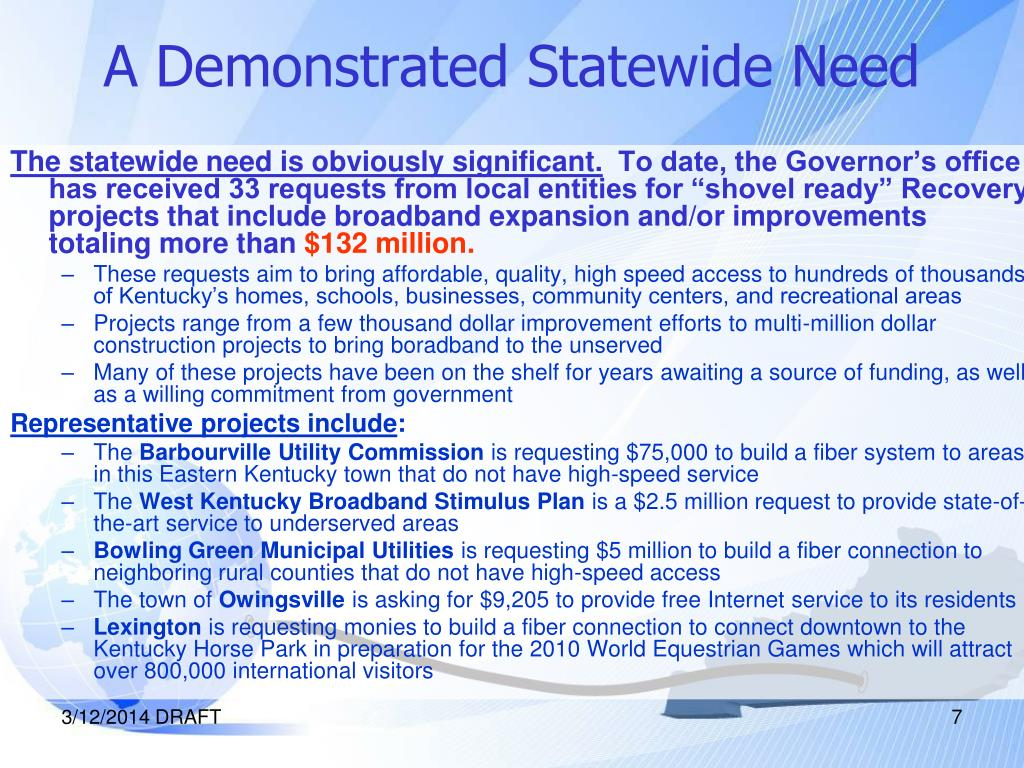 A Demonstrated Statewide Need