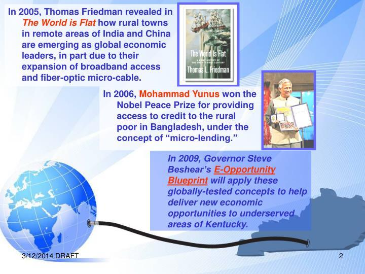 In 2005, Thomas Friedman revealed in