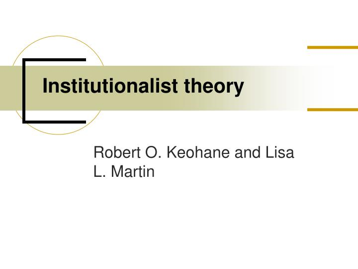 institutionalist theory n.