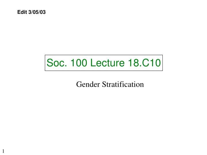soc 100 lecture 18 c10 n.