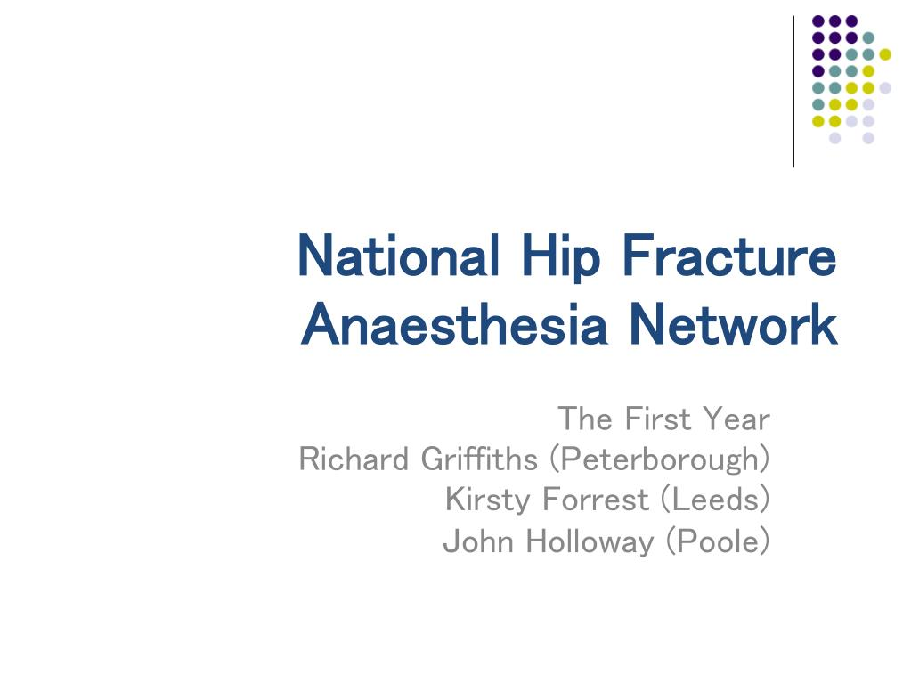 national hip fracture anaesthesia network l.