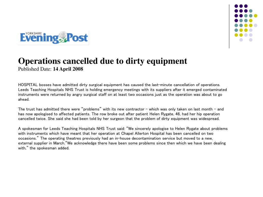 Operations cancelled due to dirty equipment
