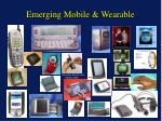 emerging mobile wearable